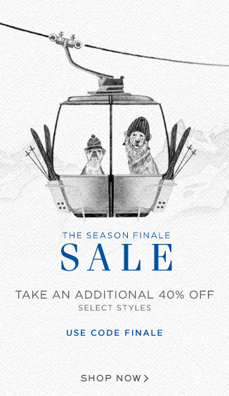 The Season Finale Sale: Take an Additional 40% Off Select Styles. Use Code FINALE. Shop Now